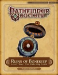Pathfinder Society Special: Ruins of Bonekeep—Level 3: The Wakening Tomb (PFRPG) PDF