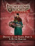 Pathfinder Society Scenario #5–12: Destiny of the Sands—Part 1: A Bitter Bargain (PFRPG) PDF
