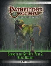 Pathfinder Society Scenario #6–14: Scions of the Sky Key, Part 2: Kaava Quarry (PFRPG) PDF