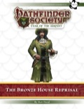 Pathfinder Society Scenario #7–03: The Bronze House Reprisal (PFRPG) PDF