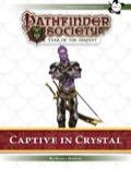 Pathfinder Society Scenario #7–13: Captive in Crystal (PFRPG) PDF
