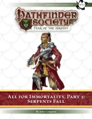 Pathfinder Society Scenario #7–29—All for Immortality, Part 3: Serpents Fall (PFRPG) PDF