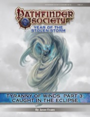 Pathfinder Society Scenario #8-12—Tyranny of Winds, Part 3: Caught in the Eclipse (PFRPG) PDF