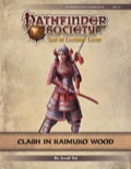 Pathfinder Society Scenario #9–19: Clash in Kaimuko Wood PDF