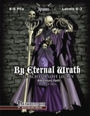 Search for Lost Legacy, Part 4: By Eternal Wrath (PFRPG) PDF