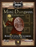 Mini-Dungeon #001: Buried Council Chambers (Fantasy Grounds / PFRPG) Download