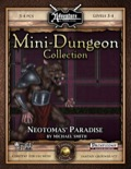Mini-Dungeon #018: Neotomas' Paradise (Fantasy Grounds / PFRPG) Download