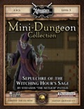 Mini-Dungeon #020: Sepulchre of the Witching Hour's Sage (Fantasy Grounds / PFRPG) Download