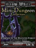 Snow White Mini-Dungeon #6: Campsite in the Haunted Forest (PFRPG) PDF
