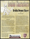 Avalon Characters Vol 1, Issue #2: Bridda Demon Slayer (PFRPG) PDF