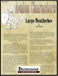 Avalon Characters Vol 1, Issue #6: Largo Weatherbee (PFRPG) PDF