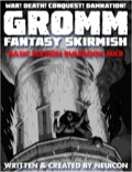 GROMM—Fantasy Skirmish: Basic Edition, Mark II PDF