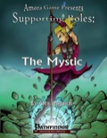 Supporting Roles: The Mystic (PFRPG) PDF