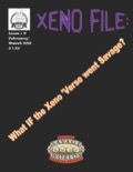 Xeno File Issue 6: What IF... (Savage Worlds) PDF