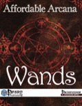 Affordable Arcana: Wands (PFRPG) PDF