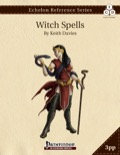 Echelon Reference Series: Witch Spells (3pp+PRD) PDF