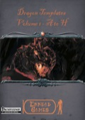 Dragon Templates, Volume 1: A to H (PFRPG) PDF