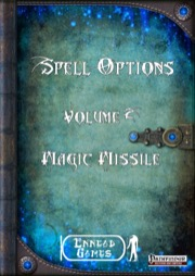 Spell Options 2 - Magic Missile (PFRPG) PDF