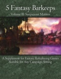 5 Fantasy Barkeeps, Volume 2: Suspicious Motives PDF