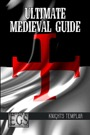 Ultimate Medieval Guide: Knights Templar (EGS) PDF