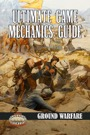 Ultimate Game Mechanics Guide: Ground Warfare (Savage Worlds) PDF