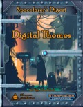 Spacefarer's Digest 001: Digital Themes (SFRPG) PDF
