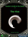 Traveler's Guide to the Galaxy 002: The Hive (SFRPG) PDF