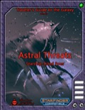 Traveler's Guide to the Galaxy 005: Astral Threats (SFRPG) PDF