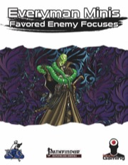 Everyman Minis: Favored Enemy Focuses (PFRPG) PDF
