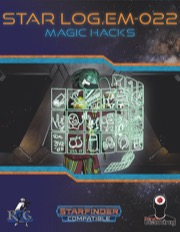 Star Log.EM-022: Magic Hacks (SFRPG) PDF
