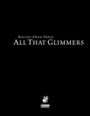 All That Glimmers (PFRPG)