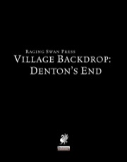 Village Backdrop: Denton's End (PFRPG) PDF