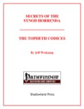 Secrets of the Synod Horrenda: The Topheth Codices (PFRPG) PDF