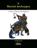 Martial Archetypes: Fighters (5E) PDF