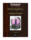 Adventuring Classes: Presbyter Arrayed (PFRPG) PDF