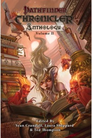 Pathfinder Chronicler Anthology, Vol. 2 Download
