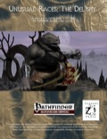 Unusual Races: The Del'shy (PFRPG) PDF