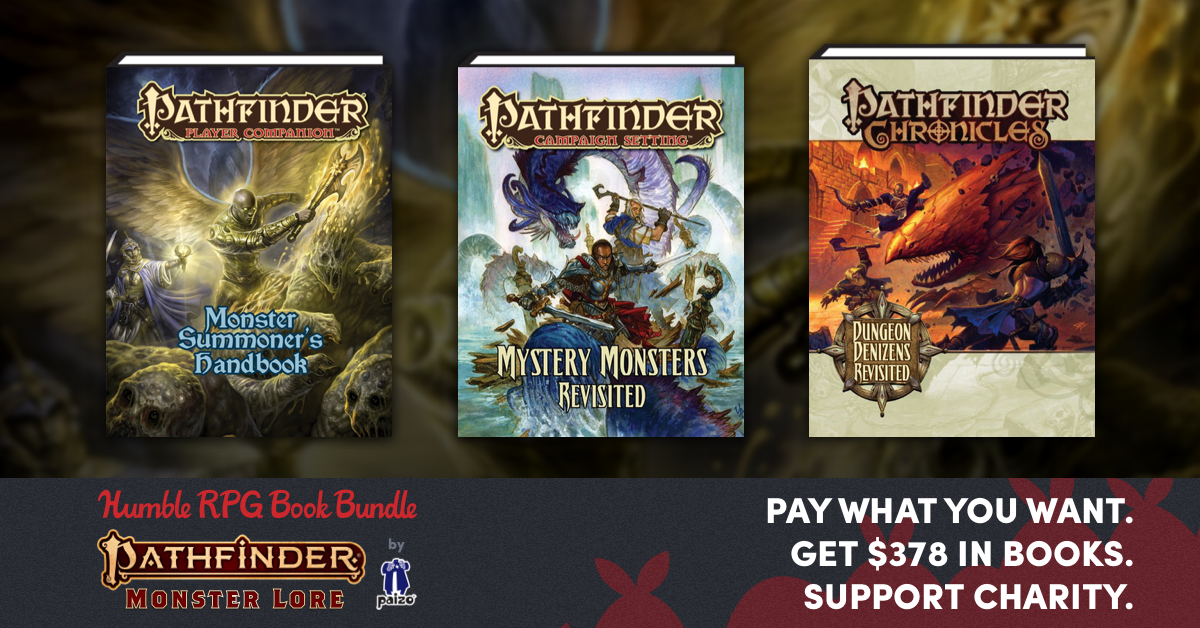 Paizo Humble Bundle banner featuring the Pathfinder Player Companion Monster Summoner's Handbook, Pathfinder Player Companion Mystery Monters Revisted, and Pathfinder Chronicles Dungeon Denizens Revisited