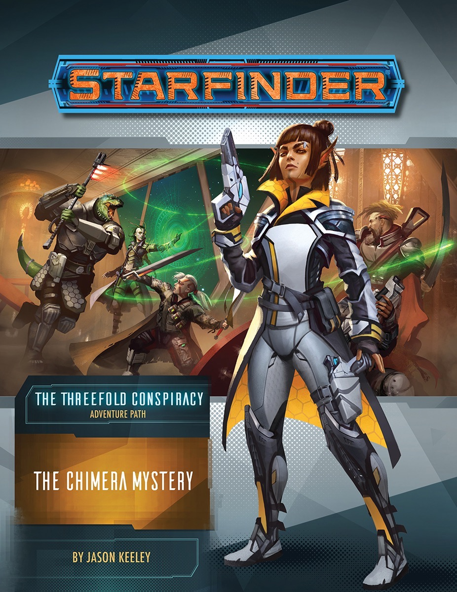 Starfinder, the Threeforld Conspiracy Adventure Path #25 The Chimera Mystery