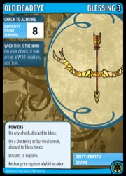 Old Deadeye, Blessing 3. Deity: Erastil, Divine.