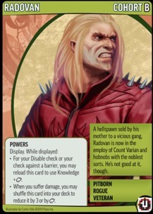 Cohort Card of a sneering Radovan Virholt, personal bodyguard of Varian, showing Powers for the Pathfinder Adventure Card Game.