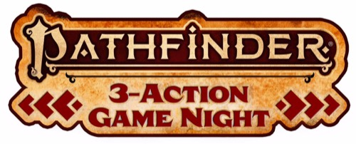Pathfinder 3-action game night
