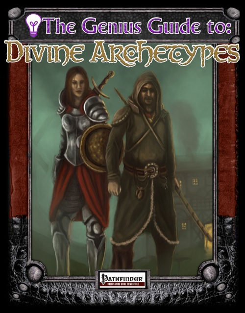 The Genius Guide to Divine Archetypes (PFRPG) PDF