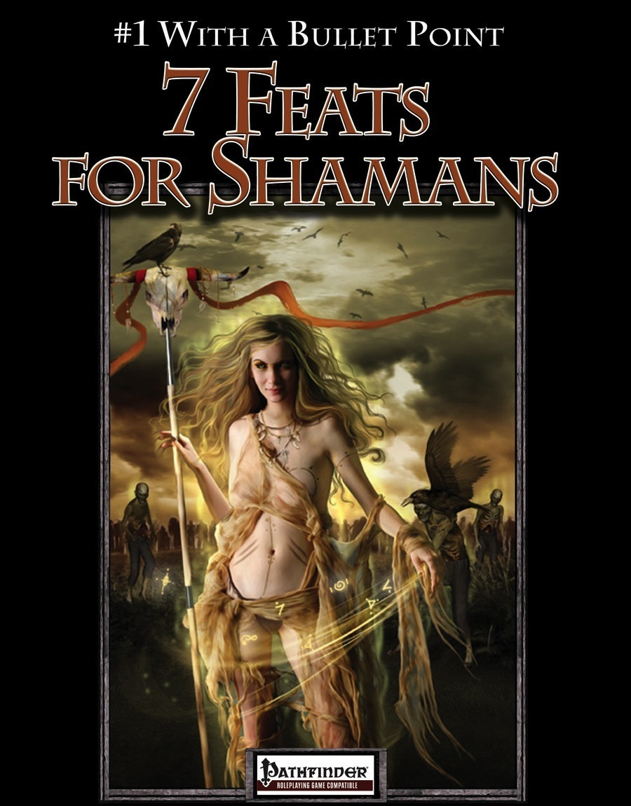 Bullet Points: 7 Feats for Shamans (PFRPG) PDF
