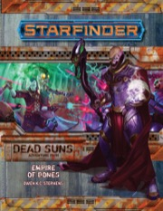 Starfinder Adventure Path #6: Empire of Bones (Dead Suns 6 of 6)