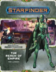 Starfinder Adventure Path #7: The Reach of Empire