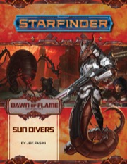 Starfinder Adventure Path #15: Sun Divers (Dawn of Flame 3 of 6)