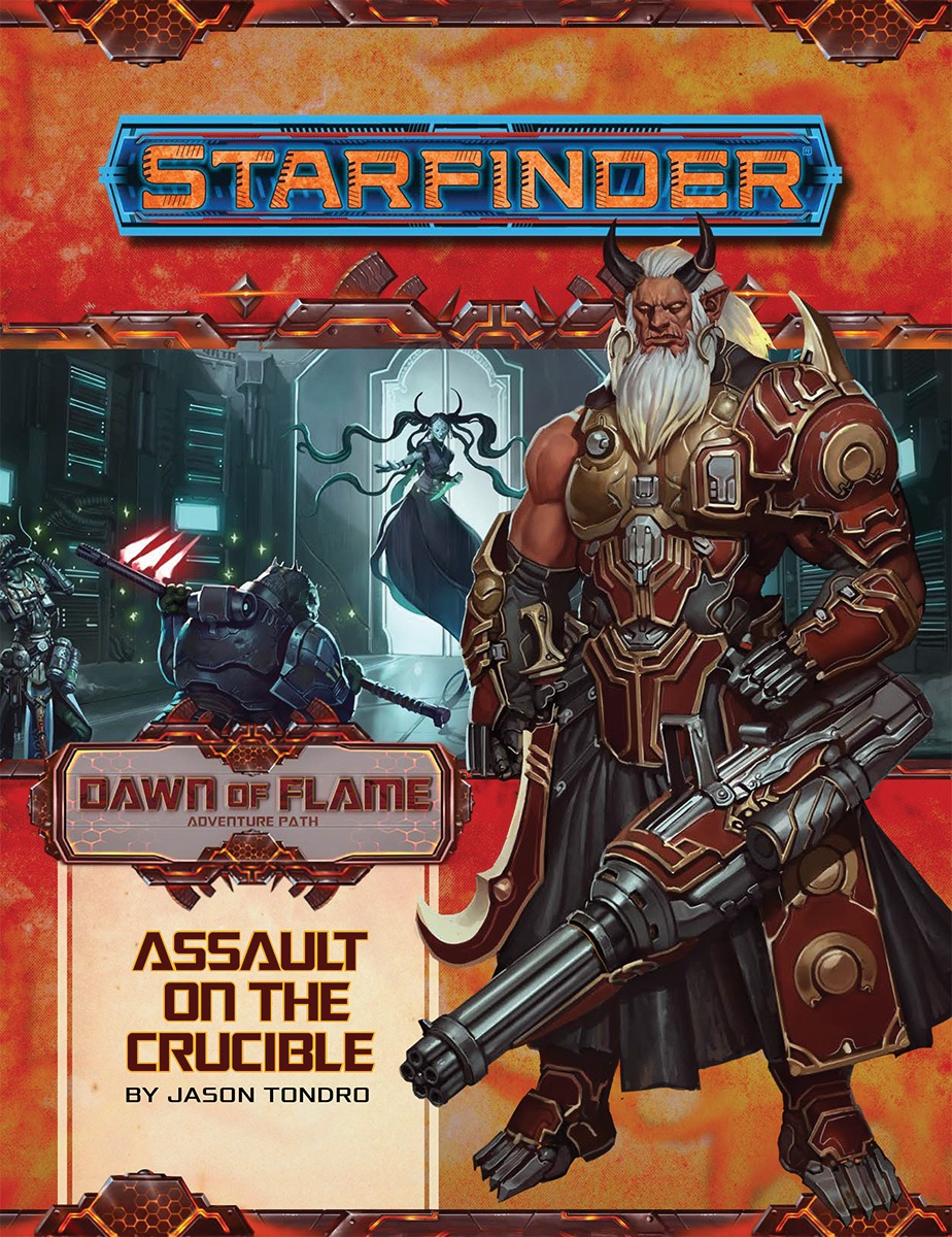 Starfinder Adventure Path #18: Assault on the Crucible (Dawn of Flame 6 of  6)