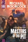 Masters of the Pit (aka Barbarians of Mars) (Trade Paperback)