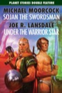 Sojan the Swordsman & Under the Warrior Star